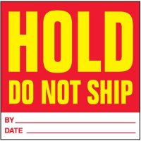 Hold Do Not Ship Handling Label