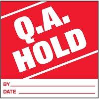 Q.A. Hold Handling Label