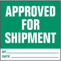 Approved For Shipment Handling Label