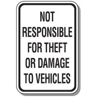 Parking Lot Safety And Security Signs - Not Responsible For Theft