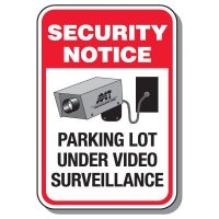 Security Notice Parking Lot Under Video Surveillance Sign