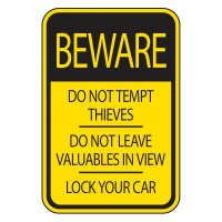 Parking Lot Safety And Security Signs - Beware Do Not Tempt Thieves