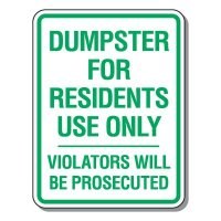 Parking Lot Safety & Security Signs - Dumpster For Residents Use Only