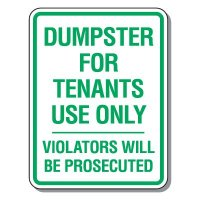 Parking Lot Safety & Security Signs - Dumpster For Tenants Use Only