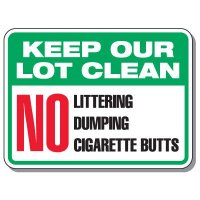 Parking Lot Safety & Security Signs - Keep Our Lot Clean