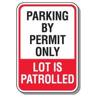 Parking Lot Safety & Security Signs - Parking By Permit Only Lot Is Patrolled