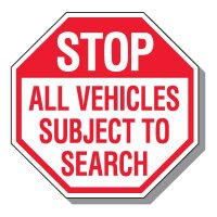 Parking Lot Safety & Security Signs - Stop All Vehicles Subject To Search