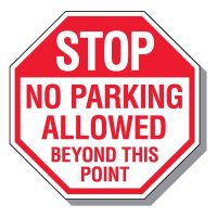 Stop No Parking Allowed Beyond This Point Sign