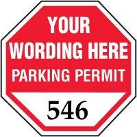 "Custom 1-3/4"" x 1-3/4"" Octagonal Mirror Mount Parking Permits"
