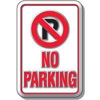 3-D No Parking Sign