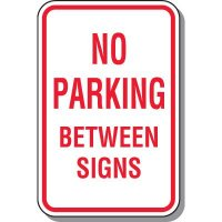 No Parking Between Signs Parking Sign
