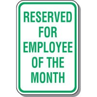 Employee Parking Signs - Reserved For Employee Of The Month