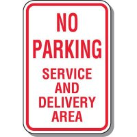 No Parking - Service And Delivery Area Sign