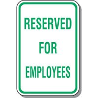 Reserved For Employees Parking Sign