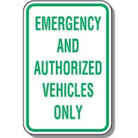 Emergency and Authorized Vehicles Only Parking Sign