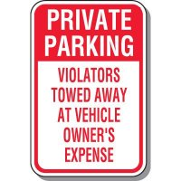 Private Parking Tow Away Zone Sign