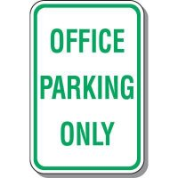 Office Parking Only Sign