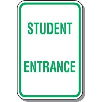 Student Entrance Sign