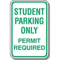 Student Parking Only Sign