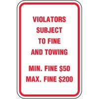 Violators Subject To Fine Parking Sign