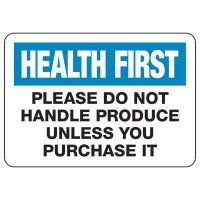 Please Do Not Handle Produce Unless You Purchase Sign