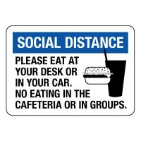 Social Distance Please Eat at Desk or in Your Car Sign