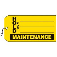 Hold For Maintenance Production Status Tags