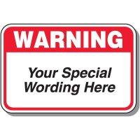 """12"""" x 18"""" Custom Warning Sign"""