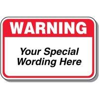 """18"""" x 24"""" Custom Warning Sign"""