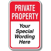 """18"""" x 12"""" Custom Private Property Sign"""