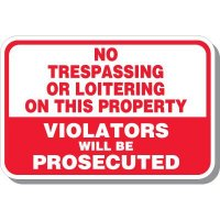 No Trespassing Prosecuted Sign