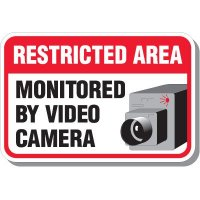 Restricted Area Monitored By Camera Sign
