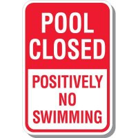 Pool Closed No Swimming Sign