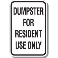 Dumpster For Resident Use Sign