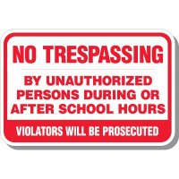 No Trespassing By Unauthorized Signs