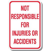 Not Responsible For Injuries Signs