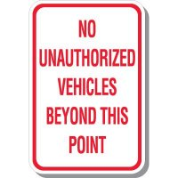 No Unauthorized Vehicles Beyond Signs