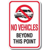 No Vehicles Beyond Point Signs