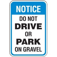 Property Protection Signs - Notice Do Not Drive Or Park On Gravel