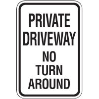 Property Protection Signs - Private Driveway No Turn Around