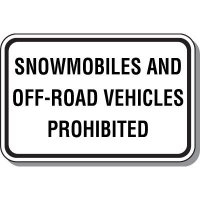 Snowmobiles And Off-Road Vehicles Prohibited Sign