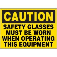 Safety Glasses Must Be Worn When Operating Labels