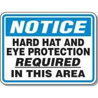 Notice Eye Protection Required Sign