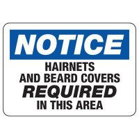 Protective Wear Signs - Notice Hairnets And Beard Covers Required In This Area