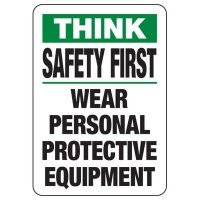Safety First Wear Personal Protective Equipment Sign