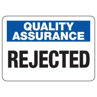 Quality Assurance Rejected Sign