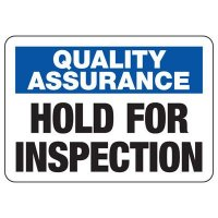 Quality Assurance Inspection Safety Signs