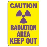 Caution Radiation Area Keep Out Sign