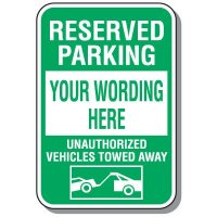 Custom Reserved Parking / Tow Away Parking Sign