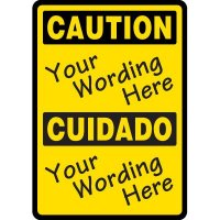 Custom Bilingual Caution Sign